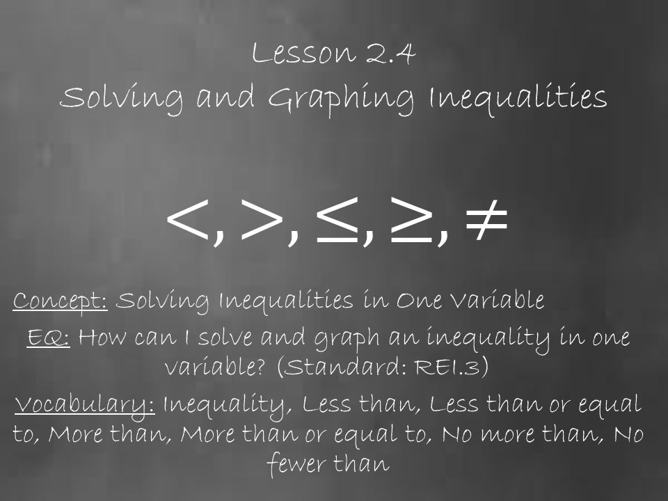 compare and contrast solving equations and solving inequalities what is similar about each process d It takes two steps to solve an equation or inequality that has more than one operation: simplify using the inverse of addition or subtraction simplify further by using the inverse of multiplication or division.