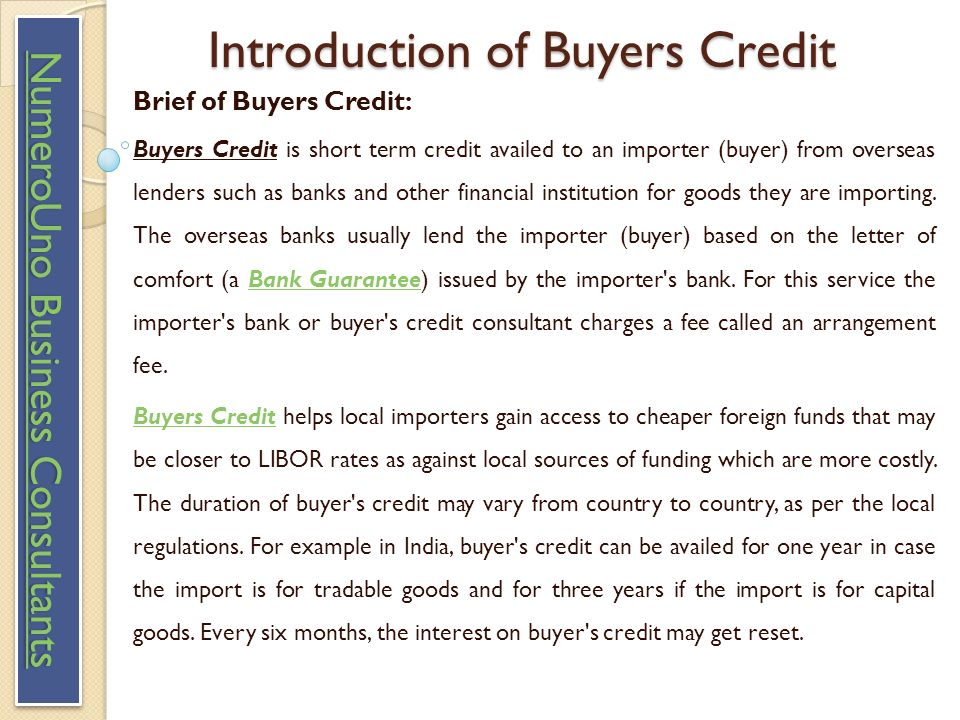 Buyers Credit Excellent Buyers Credit Services Provider  By
