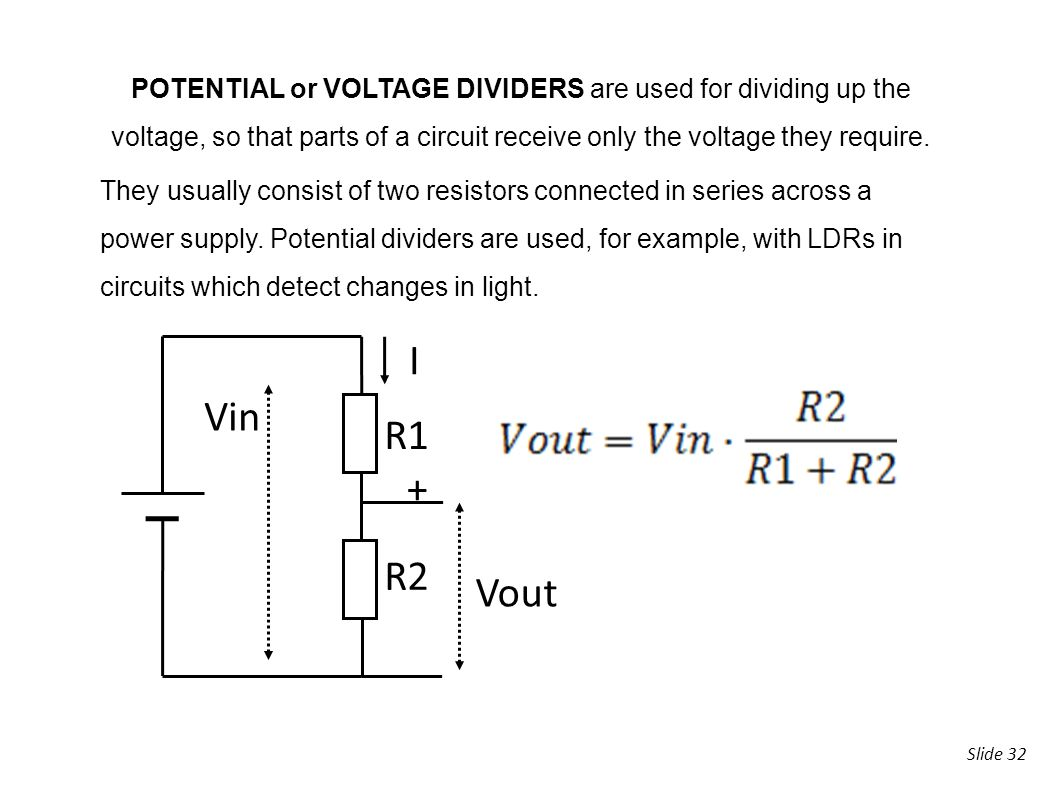 Slide 1 2analogue Electronics 2 Magnitudeunit Voltage V Divider Controlling 32 Potential Or Dividers Are Used For Dividing Up The So