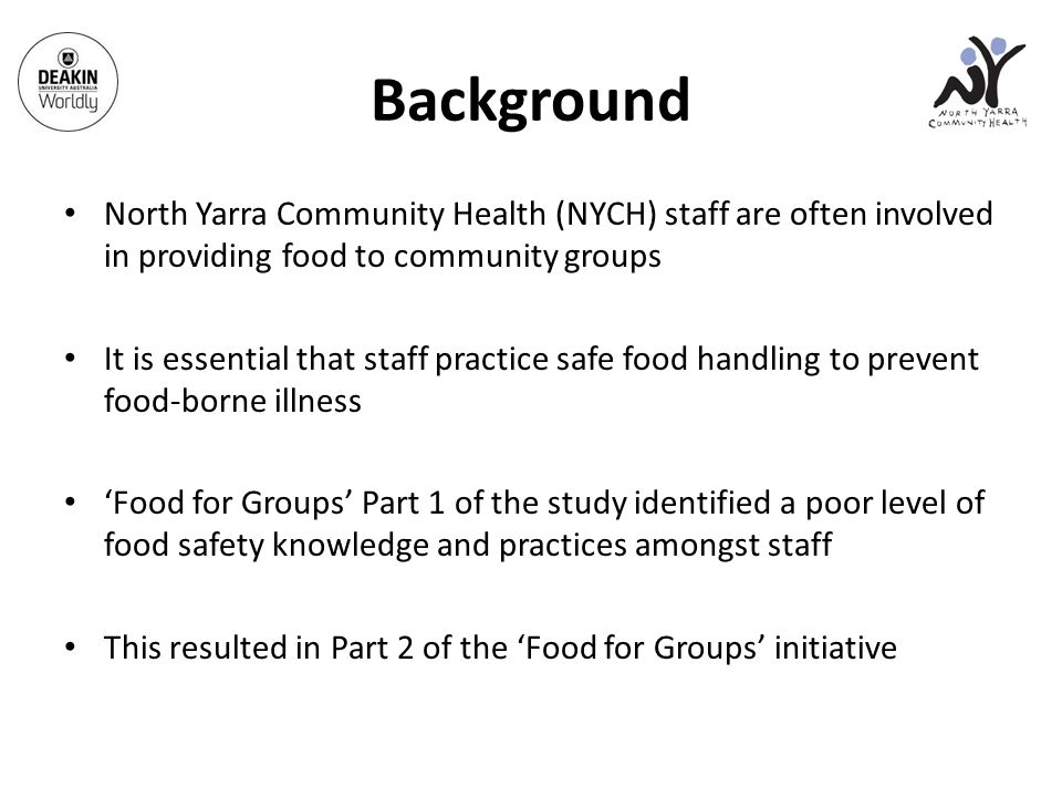 FOOD FOR GROUPS: Food Safety Awareness Campaign Ellie Chan and