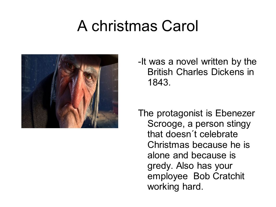 Dulce Mª 4ºA. A christmas Carol -It was a novel written by the ...