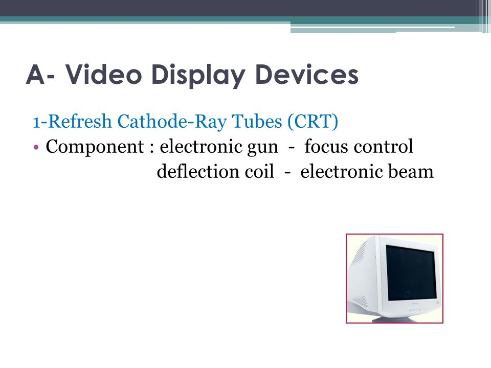 Computer Graphics Lecture 3  Graphics Output Devices A- VIDEO