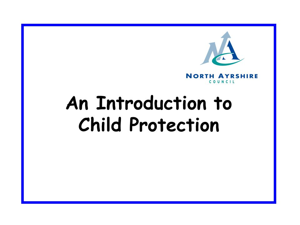 An Introduction to Child Protection