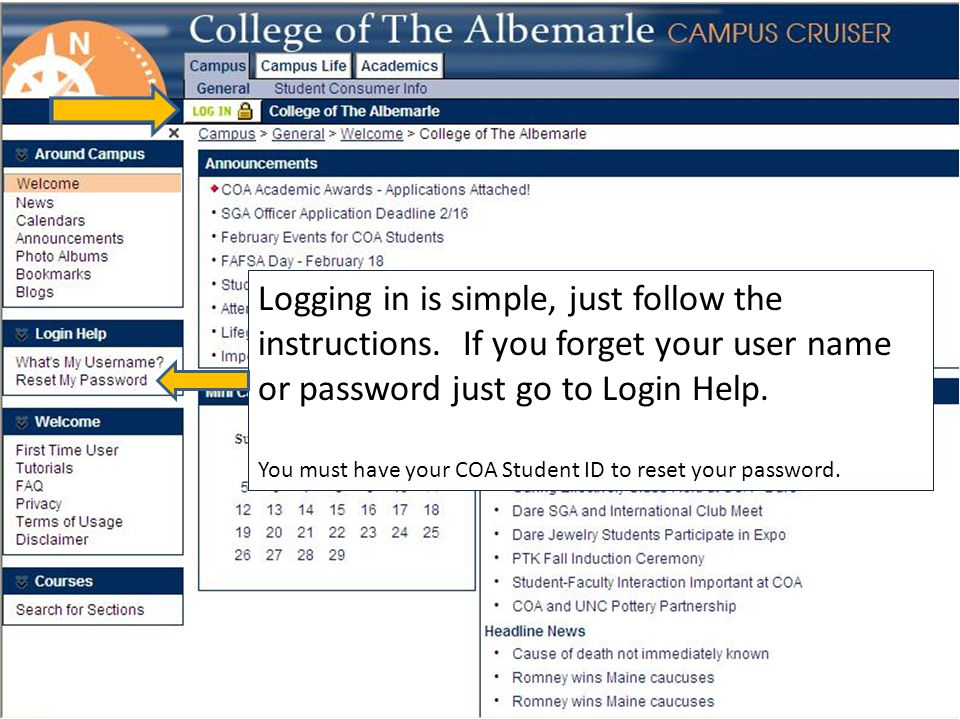 Logging in is simple, just follow the instructions.