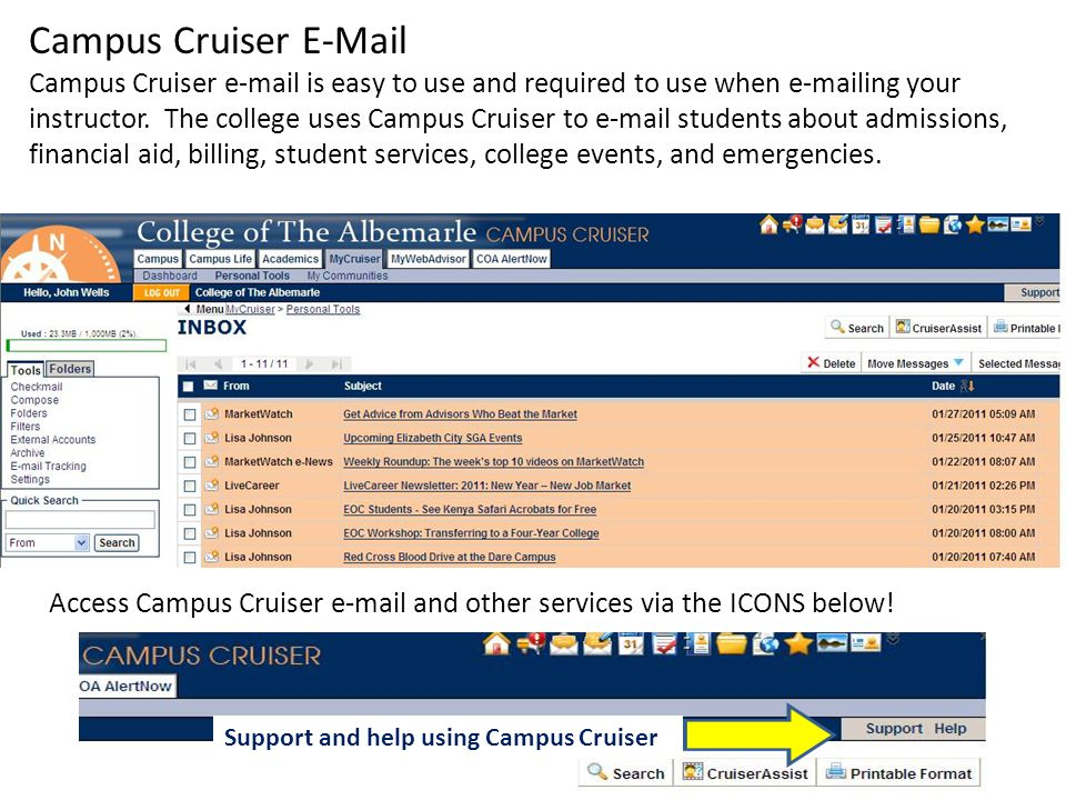 Campus Cruiser  Campus Cruiser  is easy to use and required to use when  ing your instructor.