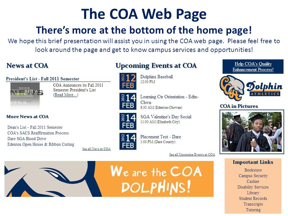 The COA Web Page Theres more at the bottom of the home page.
