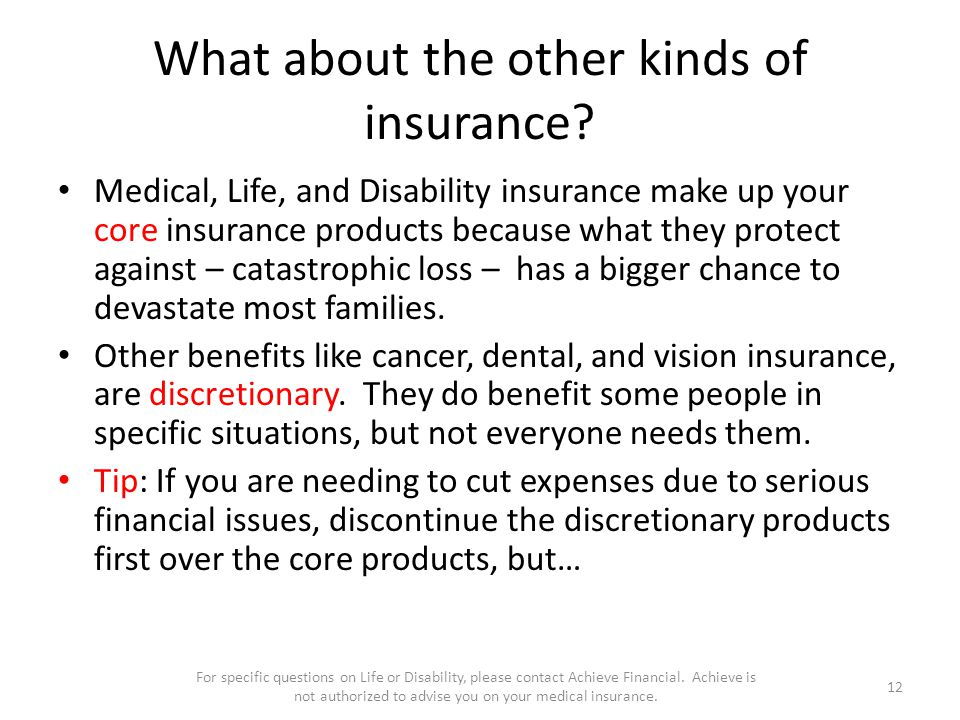 What about the other kinds of insurance.