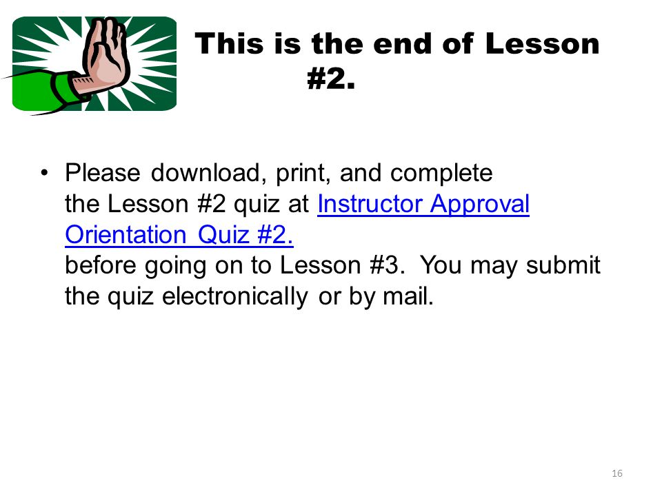 This is the end of Lesson #2.