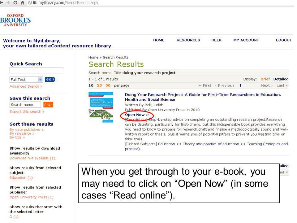 When you get through to your e-book, you may need to click on Open Now (in some cases Read online).