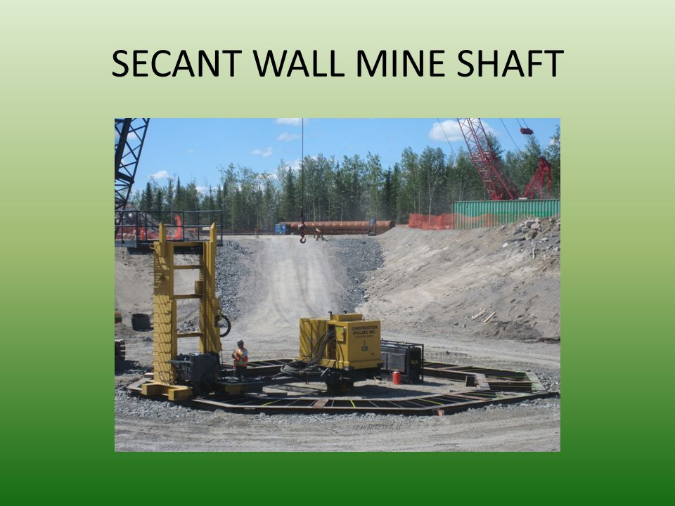 SECANT WALL MINE SHAFT