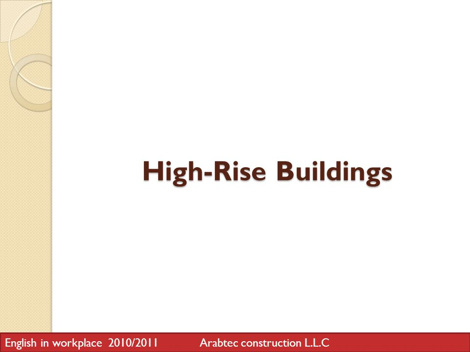 High-Rise Buildings English in workplace 2010/2011 Arabtec construction L.L.C