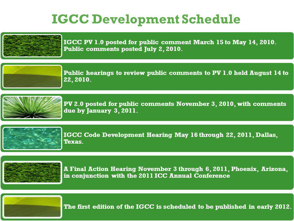 IGCC Development Schedule IGCC PV 1.0 posted for public comment March 15 to May 14, 2010.