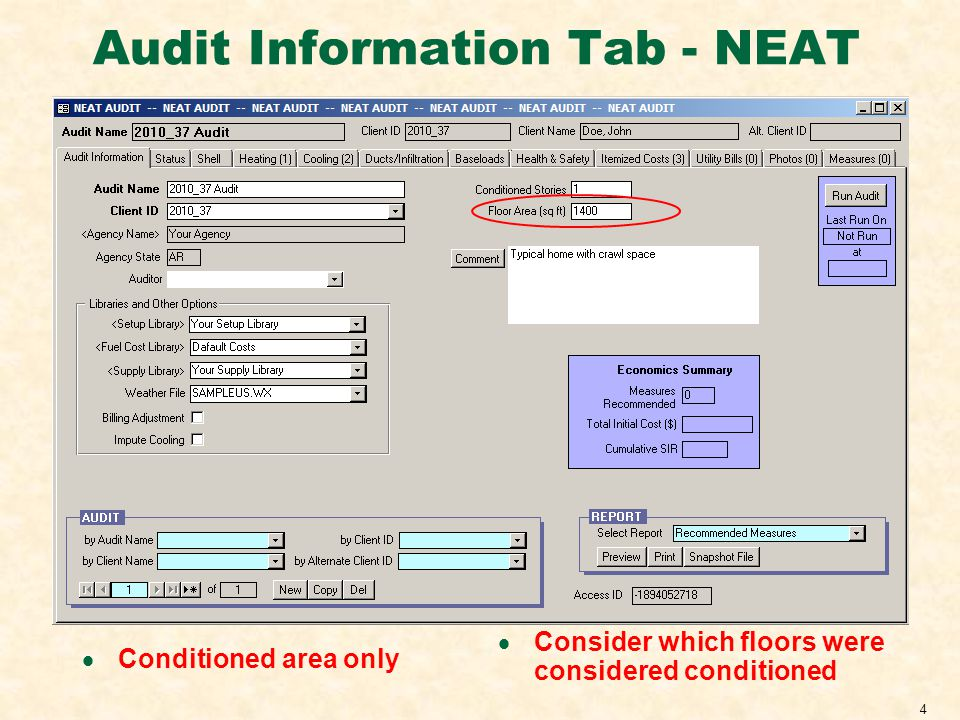4 Audit Information Tab - NEAT Conditioned area only Consider which floors were considered conditioned