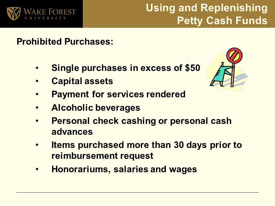 Petty Cash/Change Fund Policy & Procedures  Agenda Purpose and