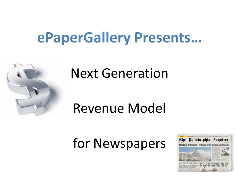 ePaperGallery Presents… Next Generation Revenue Model for Newspapers