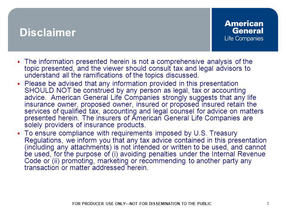 3 3 Disclaimer The information presented herein is not a comprehensive analysis of the topic presented, and the viewer should consult tax and legal advisors to understand all the ramifications of the topics discussed.