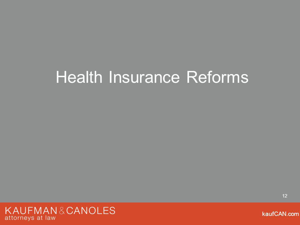 kaufCAN.com 12 Health Insurance Reforms
