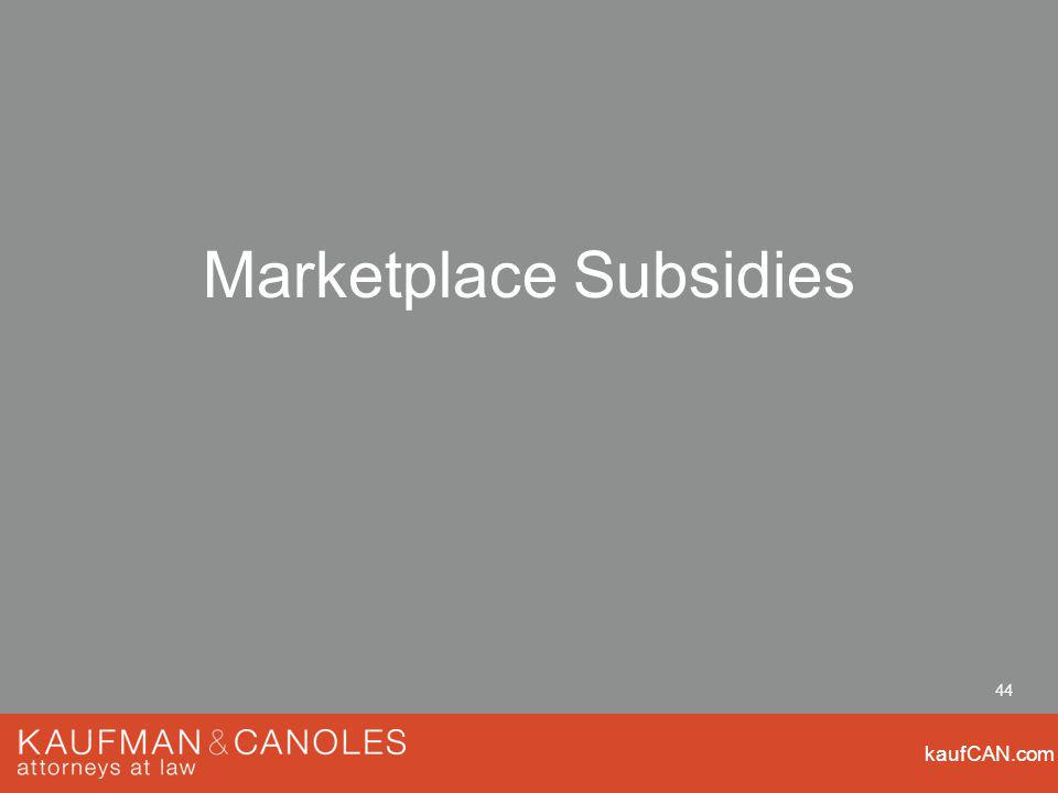 kaufCAN.com 44 Marketplace Subsidies