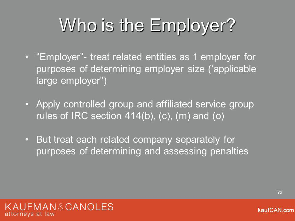 kaufCAN.com 73 Who is the Employer.