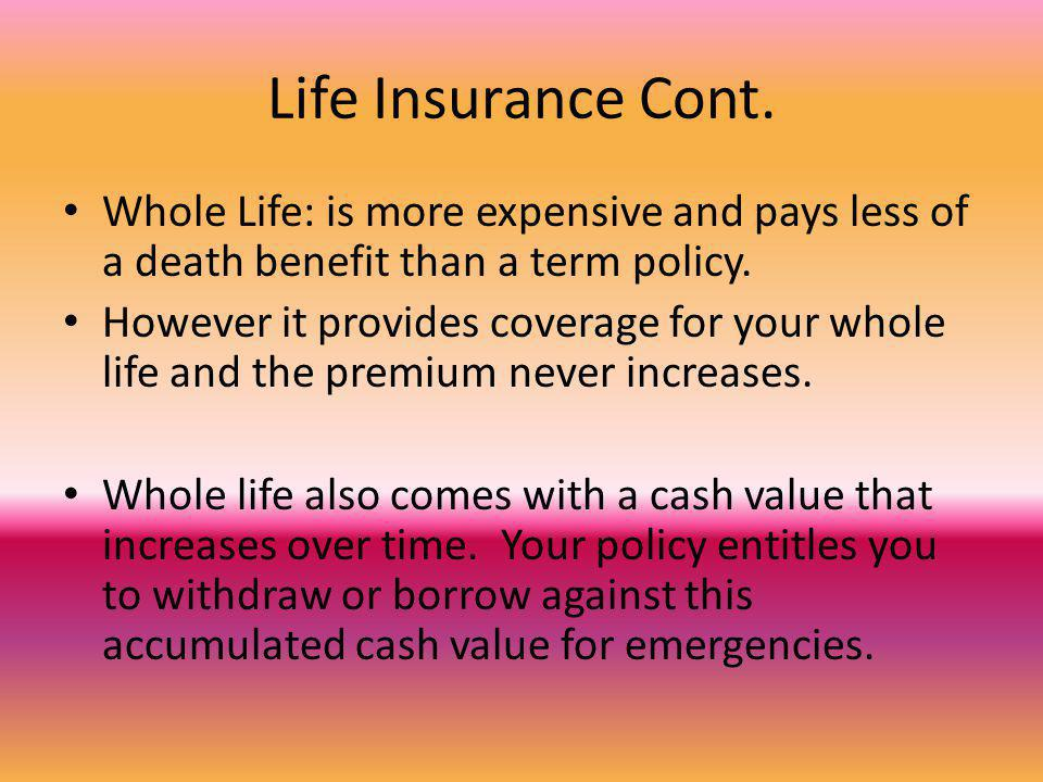 Life Insurance Cont.