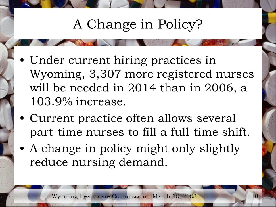 Wyoming Healthcare Commission - March 10, A Change in Policy.