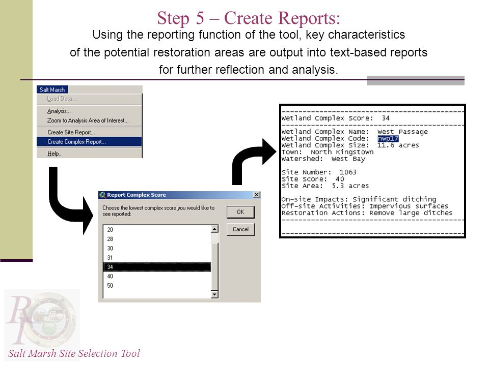 Step 5 – Create Reports: Using the reporting function of the tool, key characteristics of the potential restoration areas are output into text-based reports for further reflection and analysis.