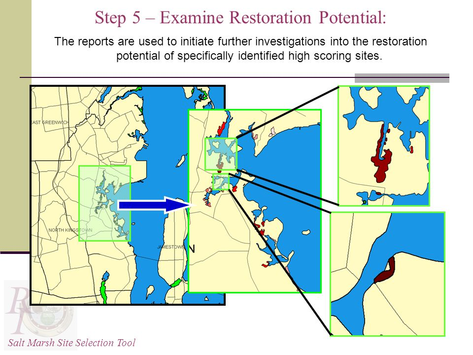 Step 5 – Examine Restoration Potential: The reports are used to initiate further investigations into the restoration potential of specifically identified high scoring sites.