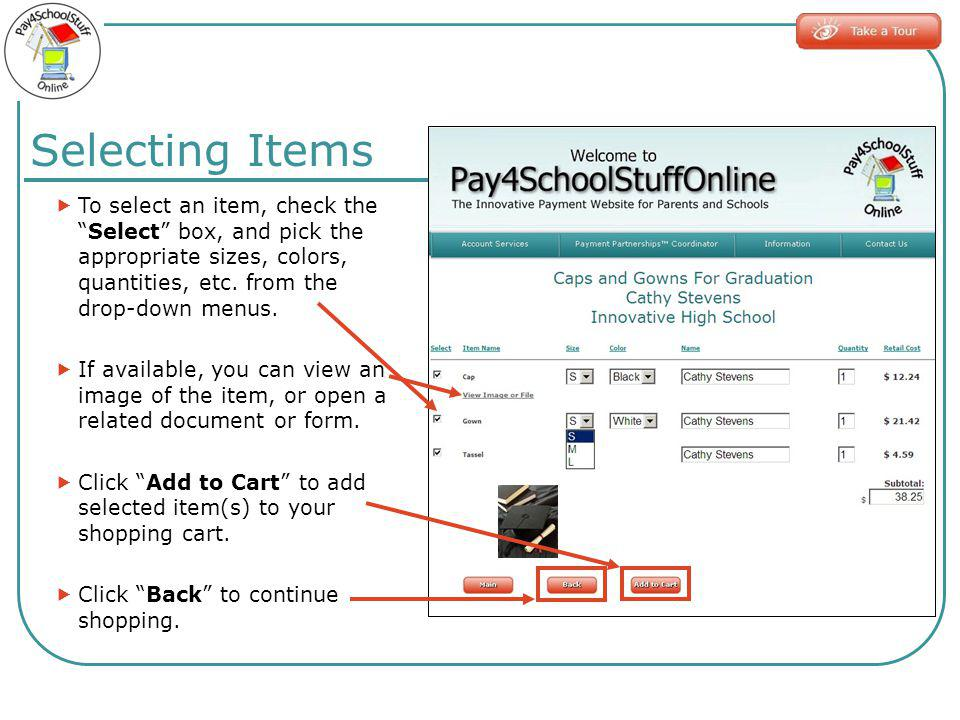 To select an item, check theSelect box, and pick the appropriate sizes, colors, quantities, etc.