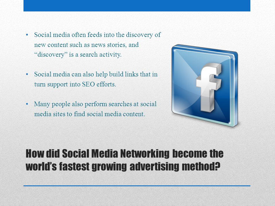 How did Social Media Networking become the worlds fastest growing advertising method.
