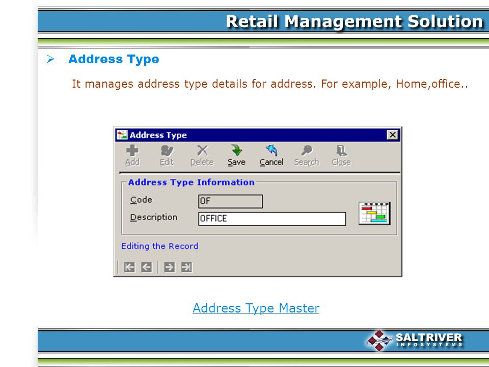 Address Type Address Type Master It manages address type details for address.