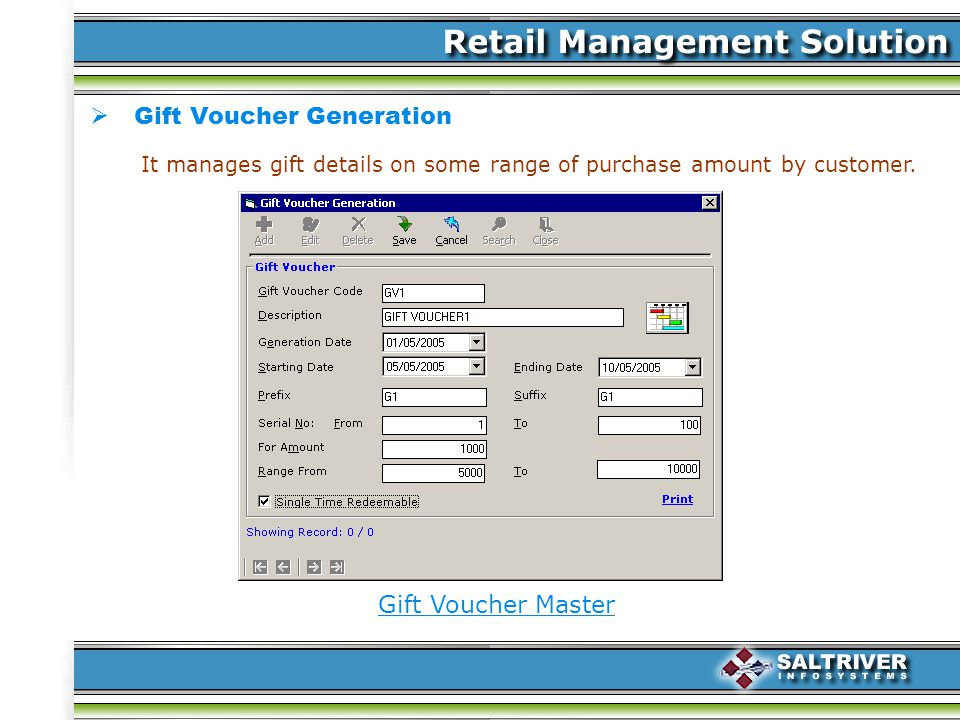 Gift Voucher Generation Gift Voucher Master It manages gift details on some range of purchase amount by customer.