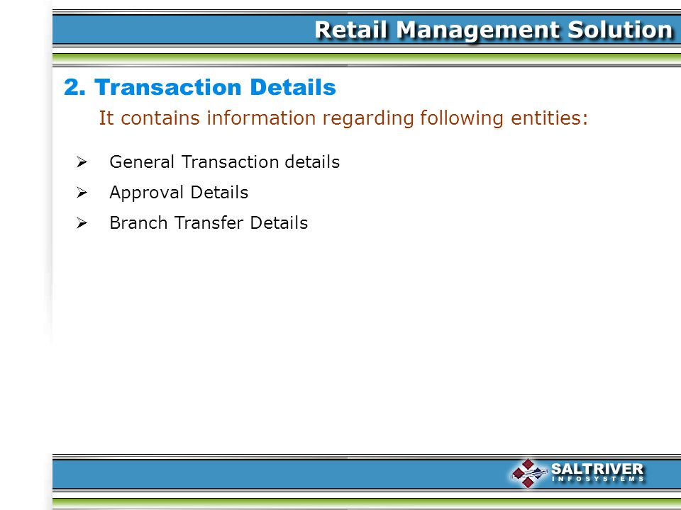 General Transaction details Approval Details Branch Transfer Details 2.