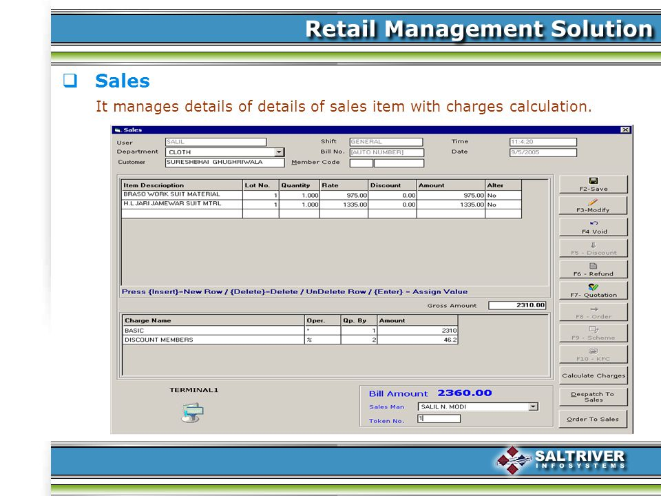 Sales It manages details of details of sales item with charges calculation.