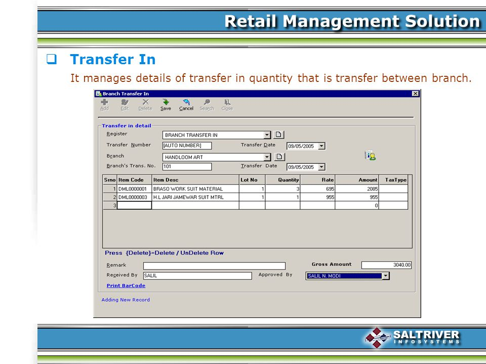 Transfer In It manages details of transfer in quantity that is transfer between branch.