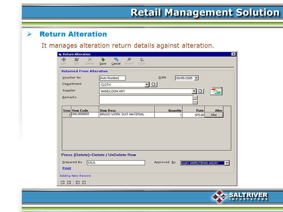 Return Alteration It manages alteration return details against alteration.