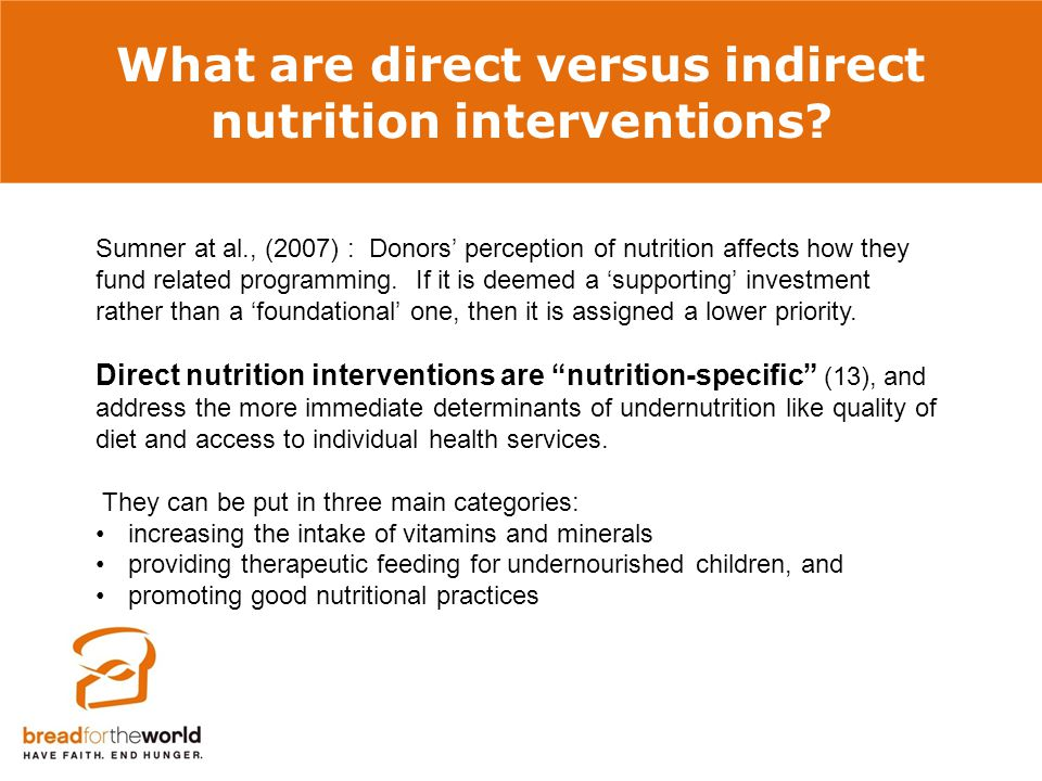 What are direct versus indirect nutrition interventions.