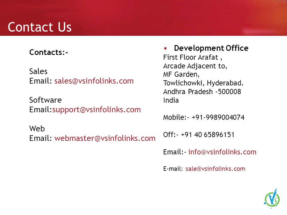 Contact Us Development Office First Floor Arafat, Arcade Adjacent to, MF Garden, Towlichowki, Hyderabad.