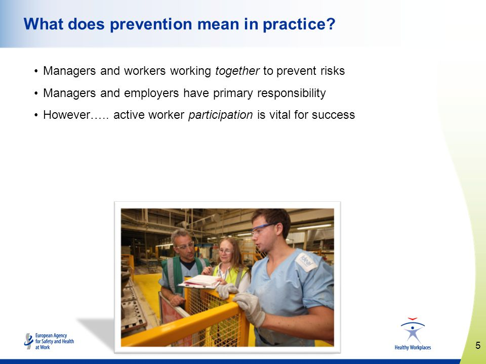 5   What does prevention mean in practice.