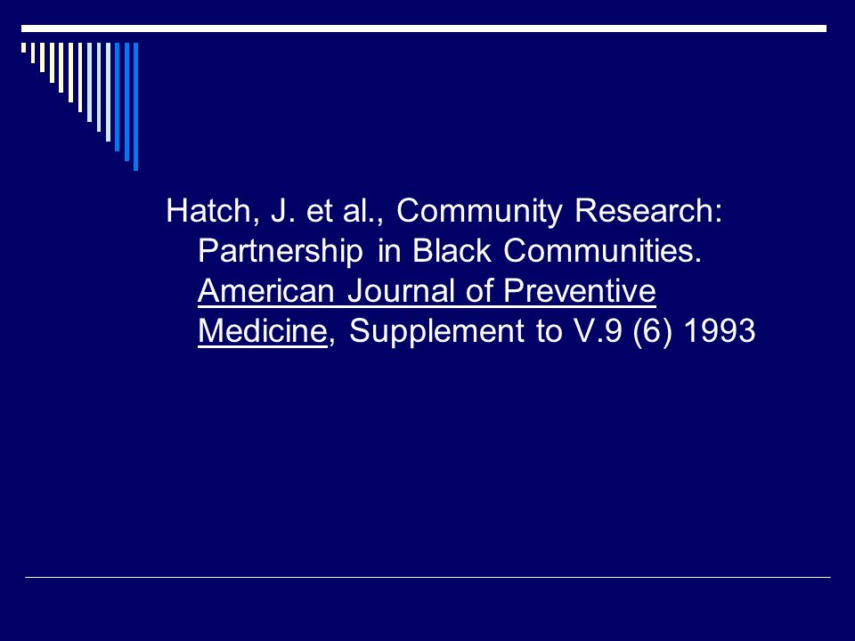 Hatch, J. et al., Community Research: Partnership in Black Communities.