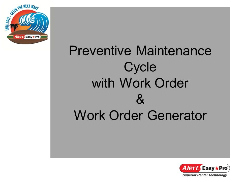 Preventive Maintenance Cycle with Work Order & Work Order Generator