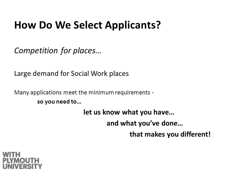 How Do We Select Applicants.