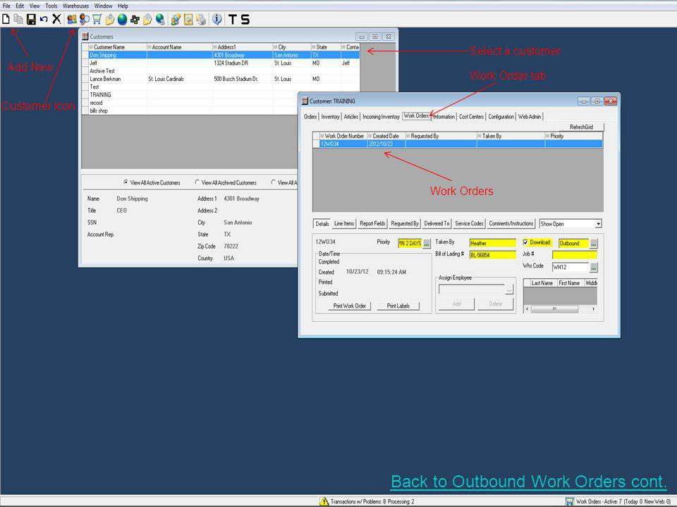 Add New Customer Icon Select a customer Work Order tab Work Orders Back to Outbound Work Orders cont.