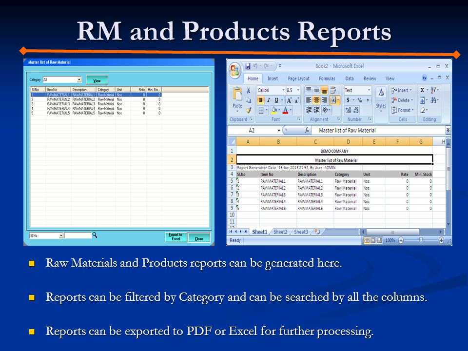 RM and Products Reports Raw Materials and Products reports can be generated here.