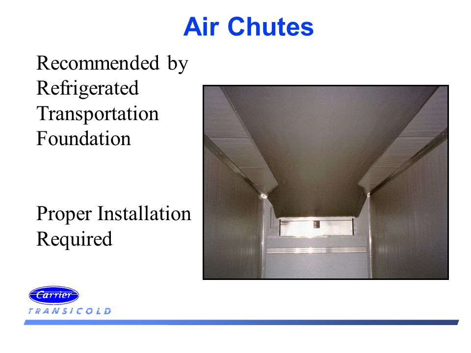 Air Chutes Recommended by Refrigerated Transportation Foundation Proper Installation Required