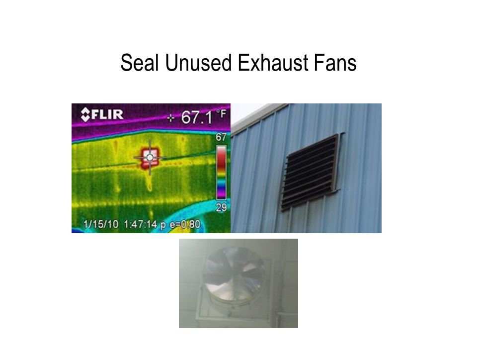 Seal Unused Exhaust Fans