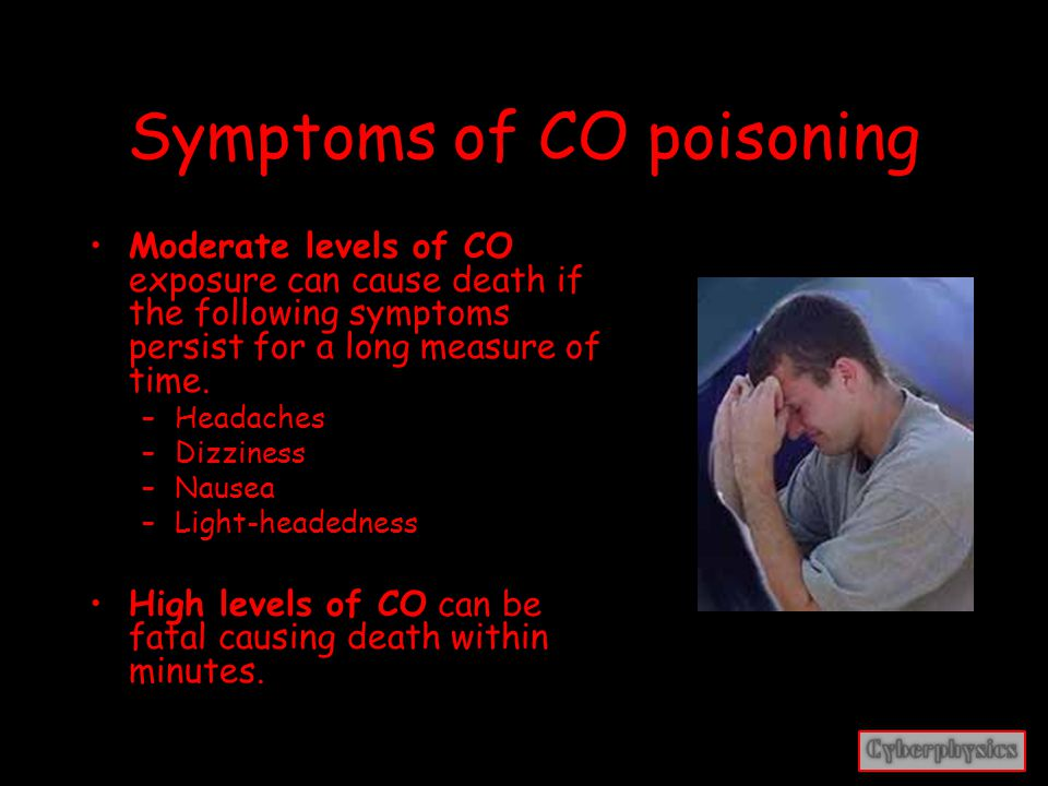 Symptoms of CO poisoning Low levels of carbon monoxide poisoning can be confused with flu symptoms, food poisoning or other illnesses and can have a long term health risk if left unattended.