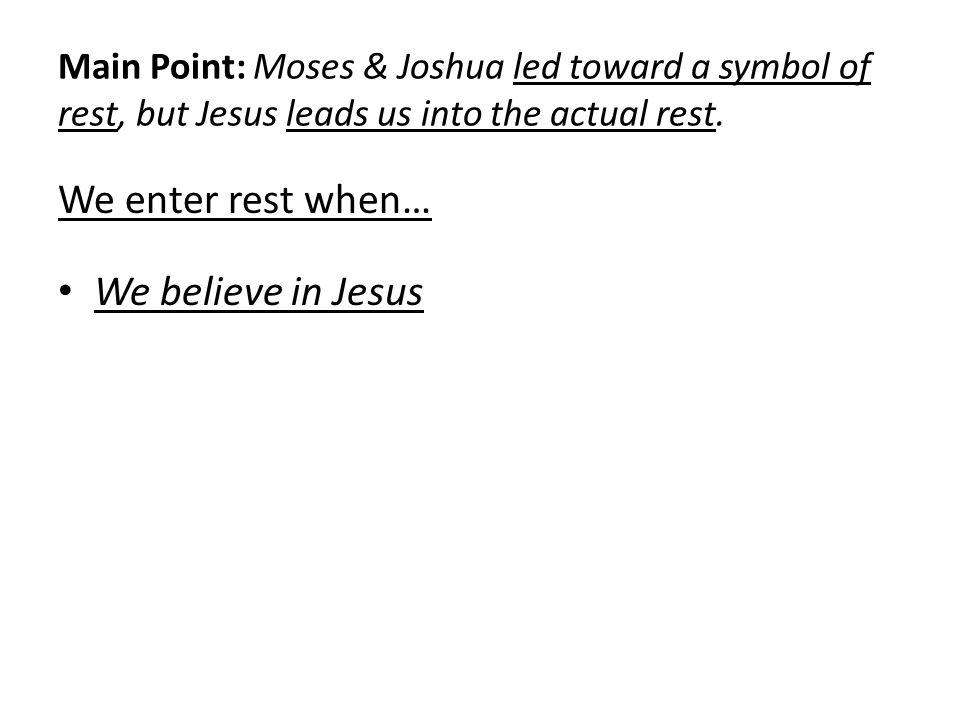 Hebrews 41 13 Rest In Jesus Context Jesus Is Superior To Moses