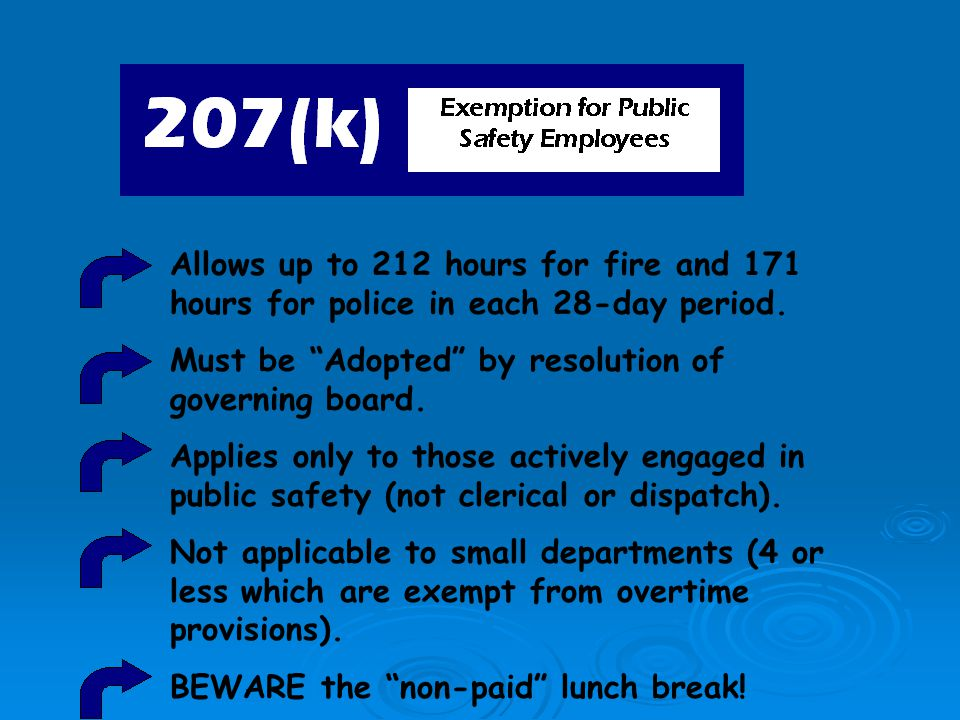 Allows up to 212 hours for fire and 171 hours for police in each 28-day period.
