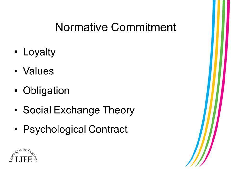 Normative Commitment Loyalty Values Obligation Social Exchange Theory Psychological Contract