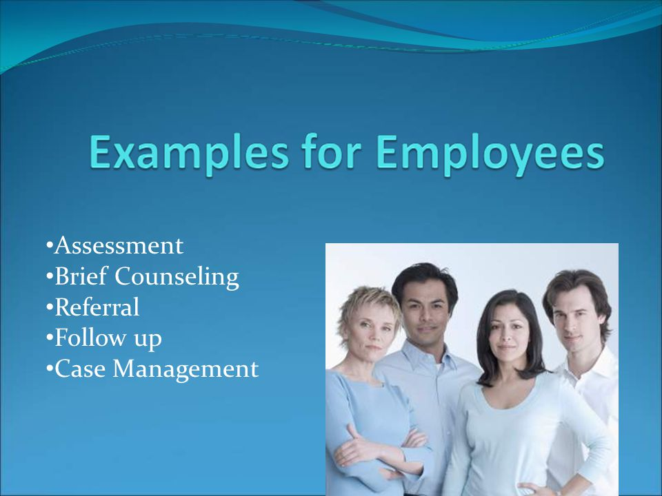 Assessment Brief Counseling Referral Follow up Case Management